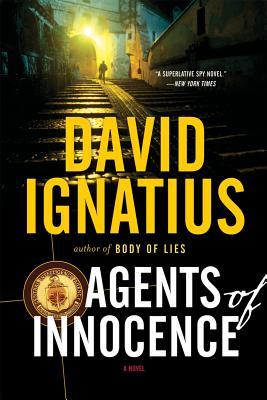 Agents of Innocence By Ignatius, David