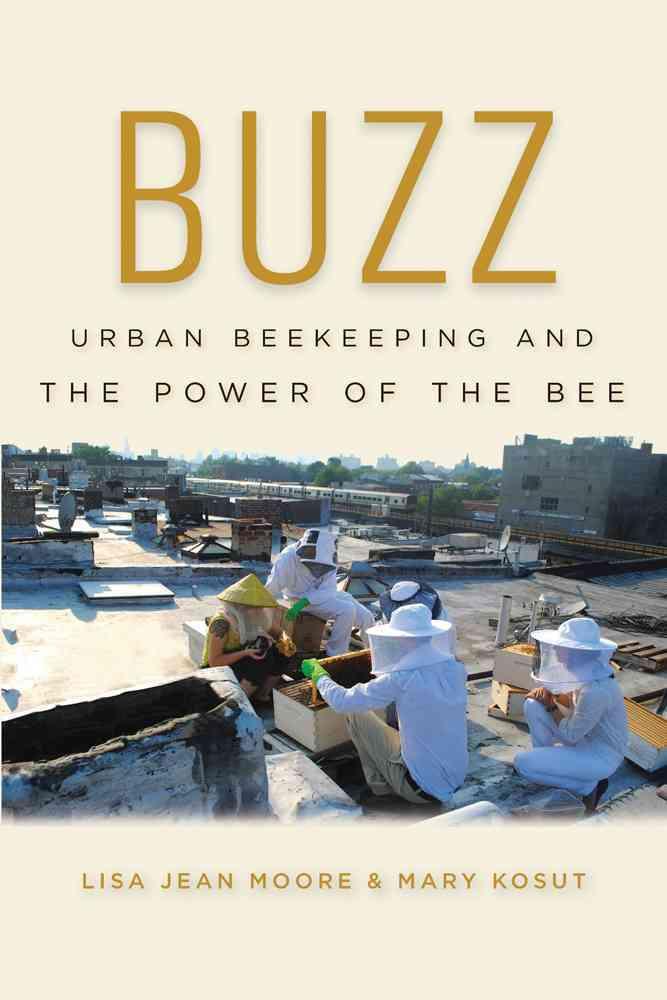 Buzz By Moore, Lisa Jean/ Kosut, Mary